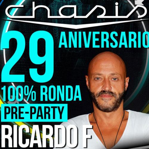 Ricardo F - CHASIS 29 ANIVERSARIO - Pre PARTY - CHASIS 100x100 Ronda