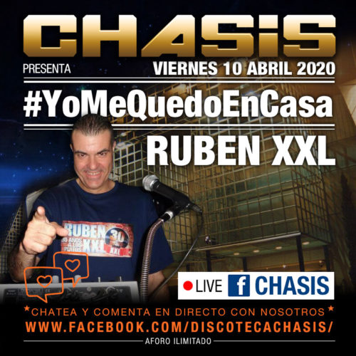 Chasis #YoMeQuedoEnCasa - Live - 10-abril-2020 - Ruben XXL